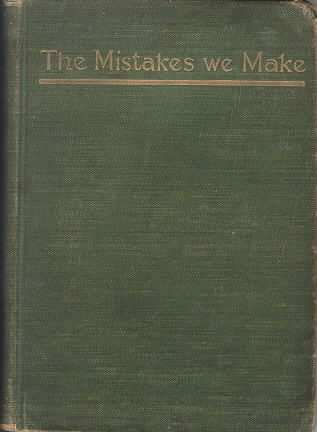 The Mistakes we Make